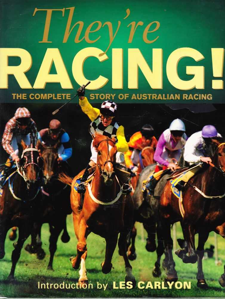 Image for They're Racing: The Complete Story of Australian Racing