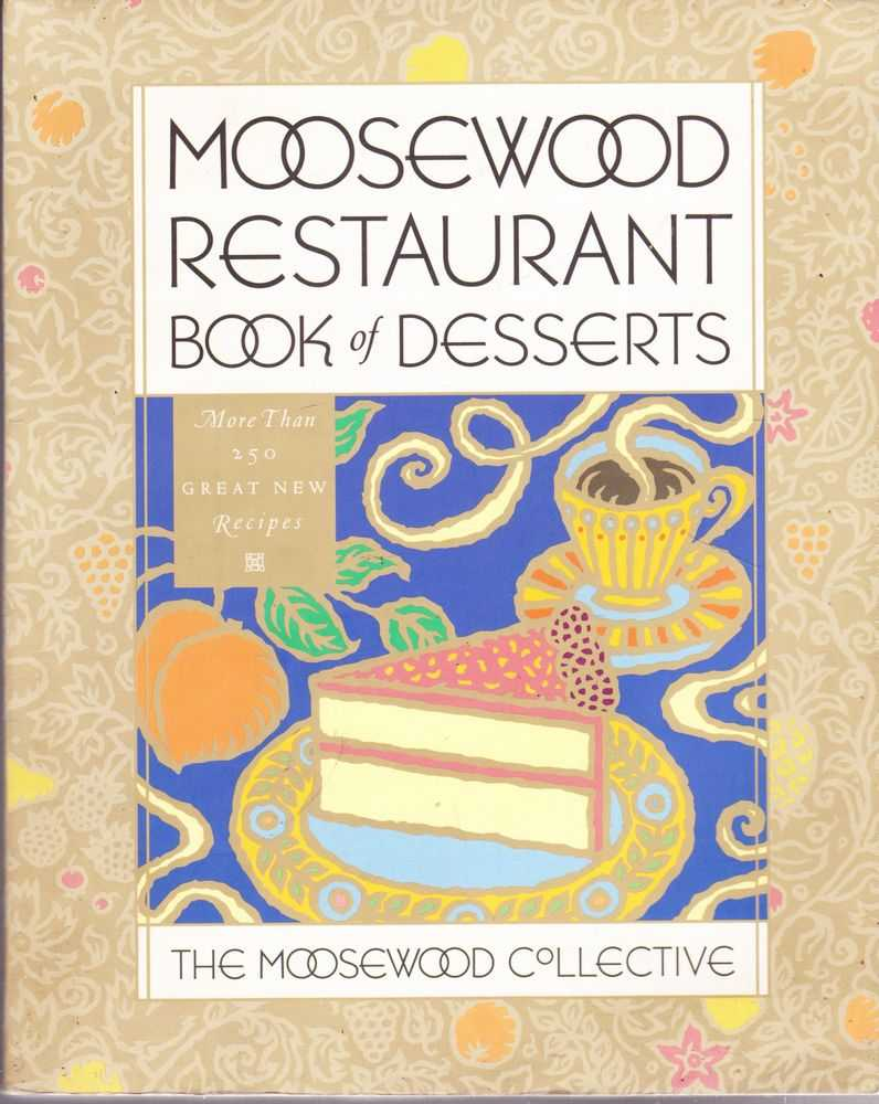 Image for Moosewood Restaurant Book of Desserts