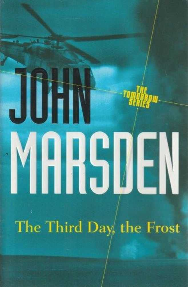 Image for The Tomorrow Series: 3. The Third Day, The Frost
