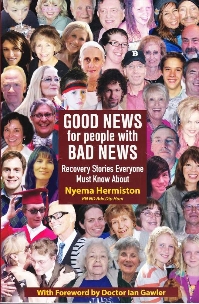 Image for Good News for People With Bad News: Recovery Stories Everyone Must Know About