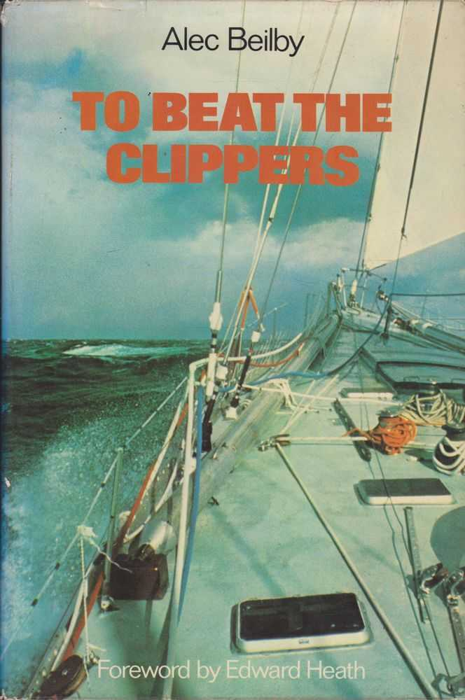 Image for To Beat The Clippers: The Financial Times Clipper Race 1975-6