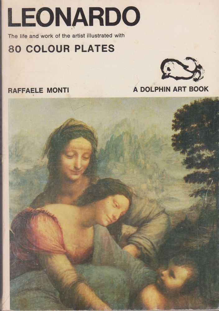 Image for Leonardo: The Life an Work of the Artist illustrated with 80 Colour Plates [Dolphin Art Books]