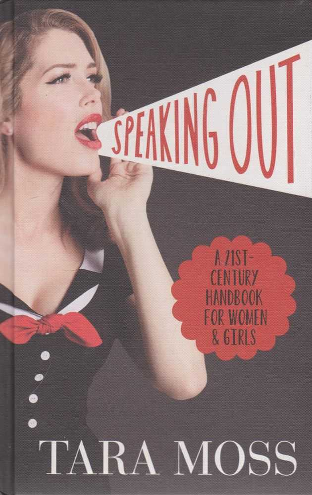 Image for Speaking Out: A 21st Century Handbook for Women & Girls
