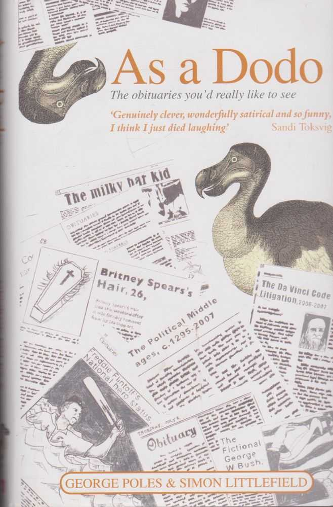 Image for As A Dodo: The obituaries You'd Really Like To See