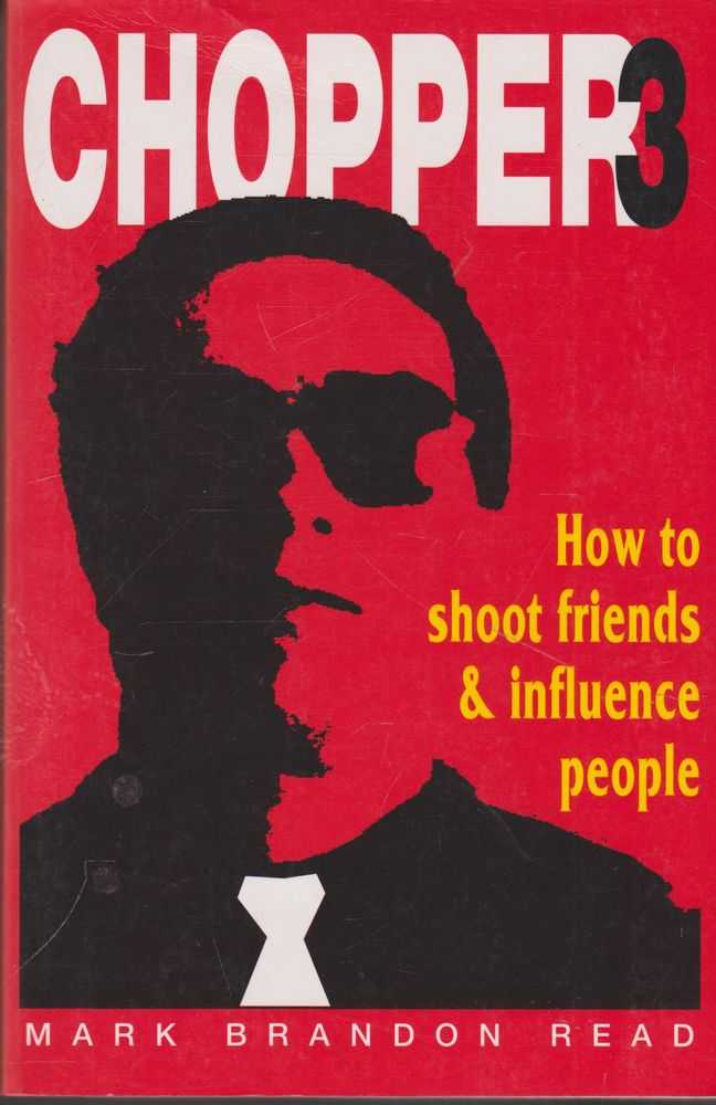 Image for Chopper 3: How To Shoot friends and Influence People