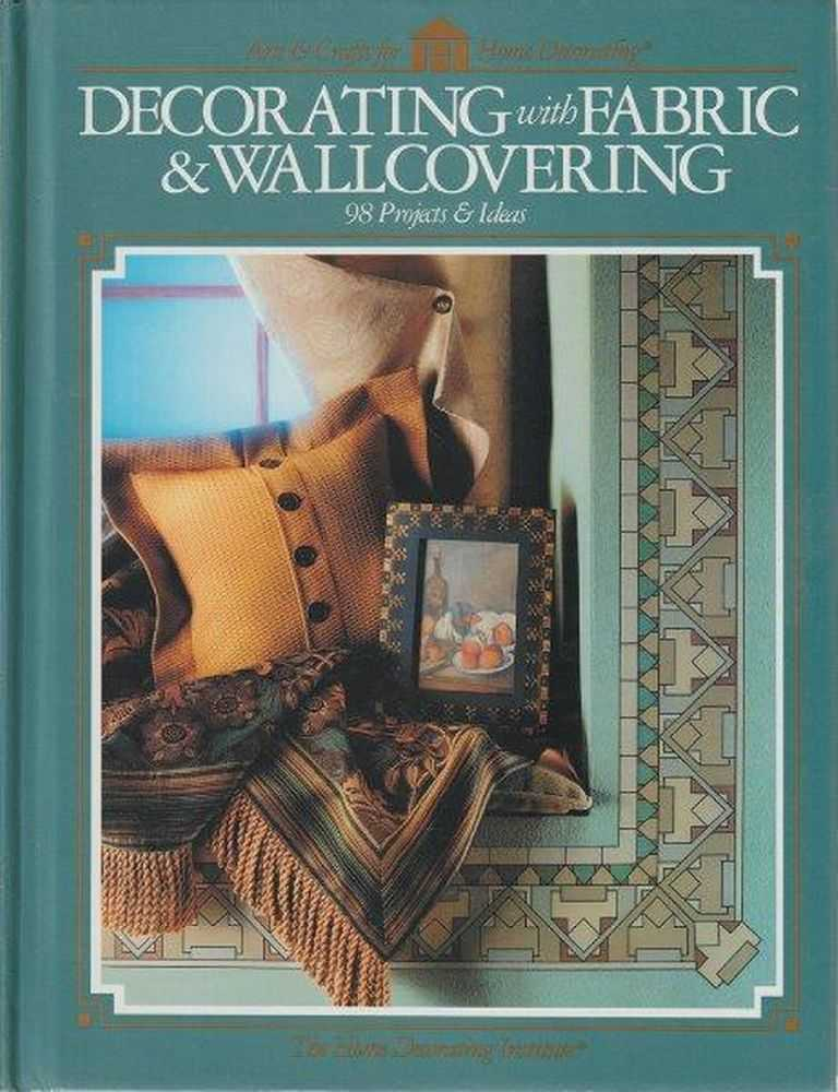 Image for Decorating With Fabric & Wallcovering - 98 Projects & Ideas