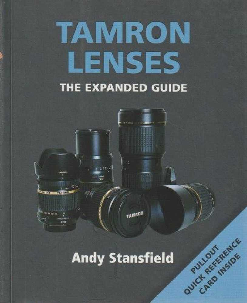 Image for Tamron Lenses - The Expanded Guide - Pullout Quick Reference Card Inside