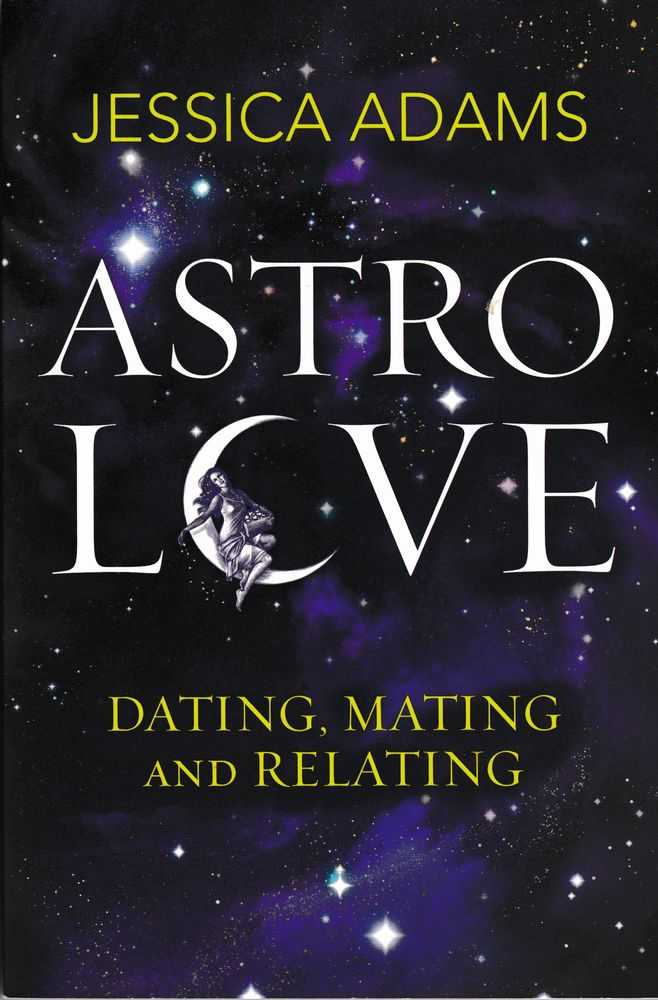 Image for Astro Love: Dating,Mating and Relating