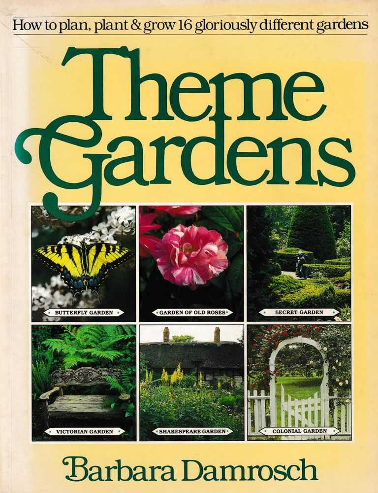 Image for Theme Gardens: How to Plan, Plant & Grow 16 Gloriously Different Gardens