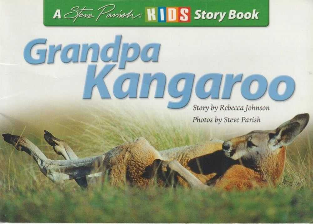 Image for Grandpa Kangaroo [A Steve Parish Kids Story Book]
