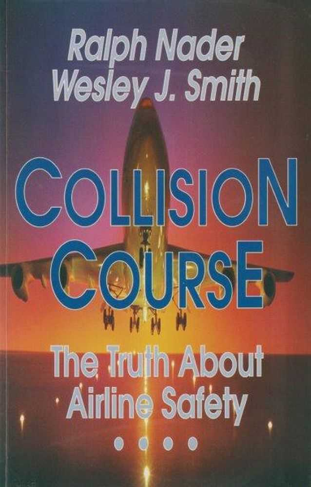 Image for Collision Course: The Truth About Airline Safety