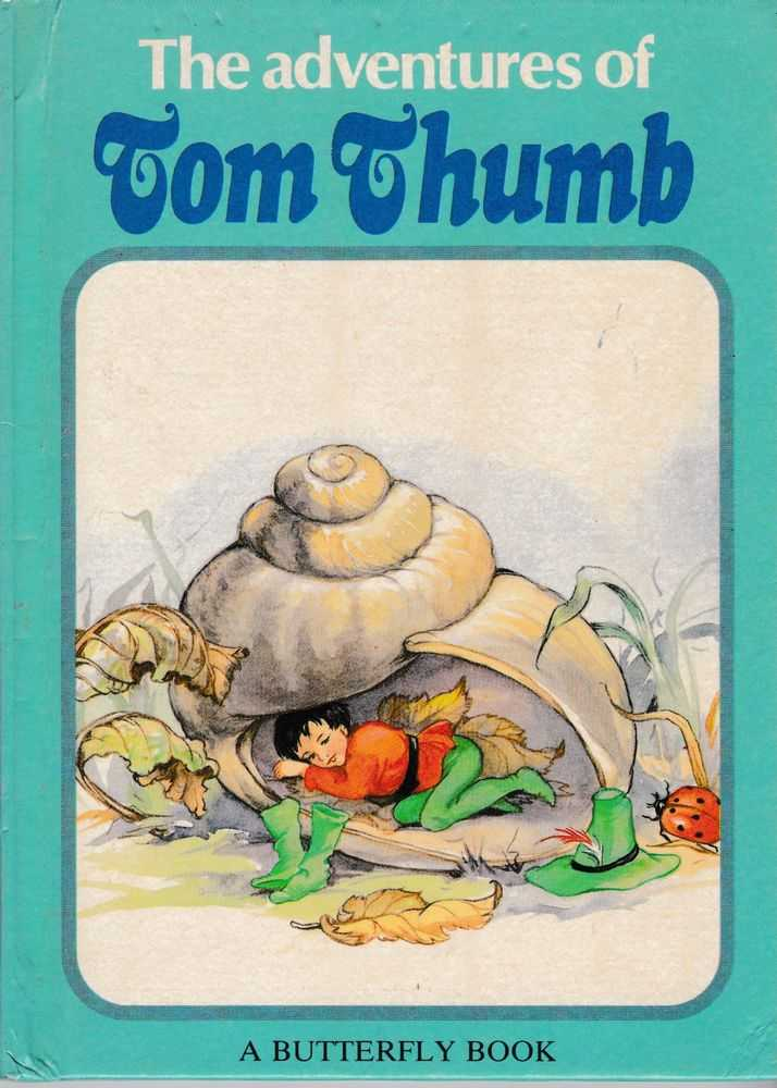 Image for The Adventures of Tom Thumb [A Butterfly Book]