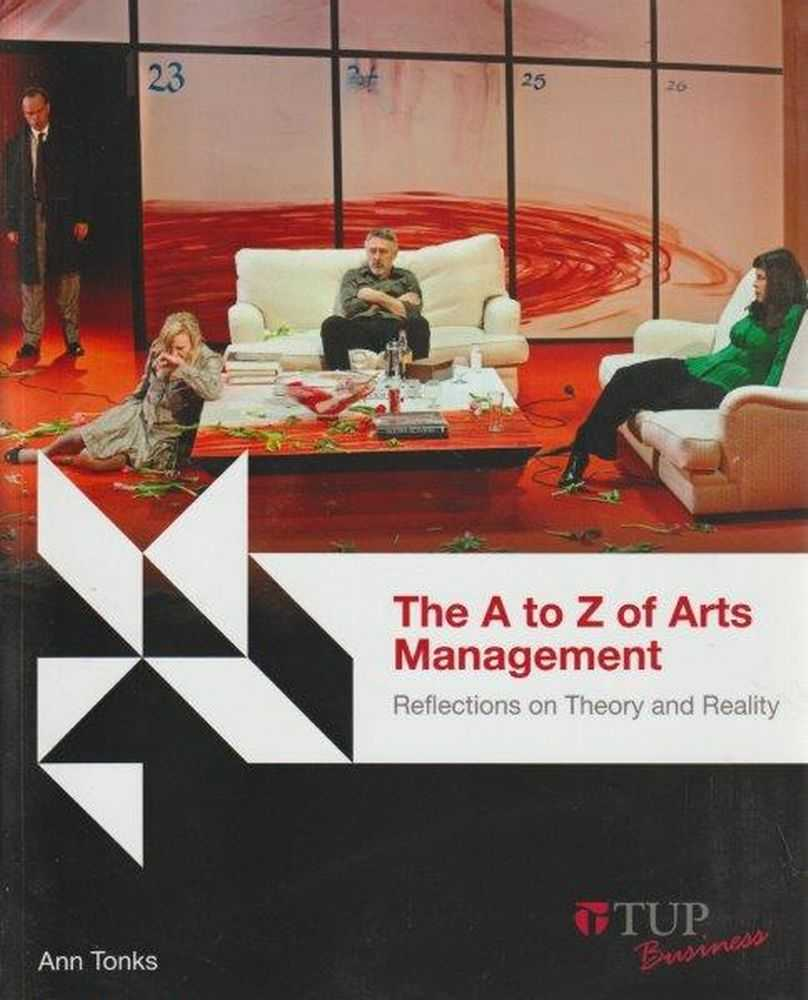 Image for The A To Z Of Arts Management Reflections On Theory And Reality