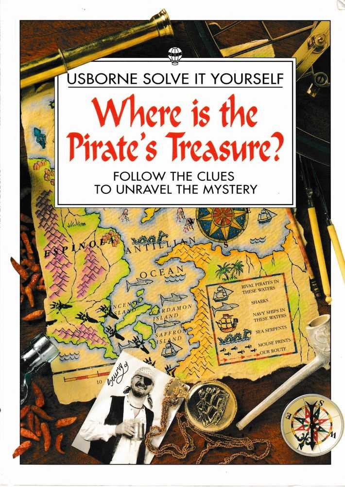 Image for Usborne Solve It Yourself: Where is the Pirate's Treasure? Follow the Clues to Unravel the Mystery