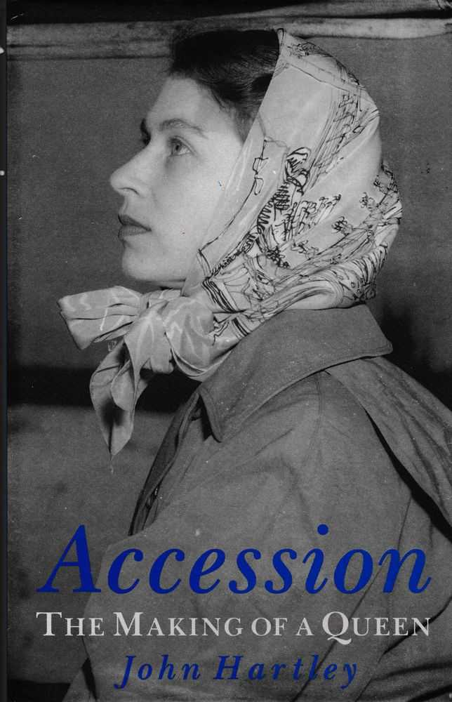 Image for Accession: The Making of a Queen