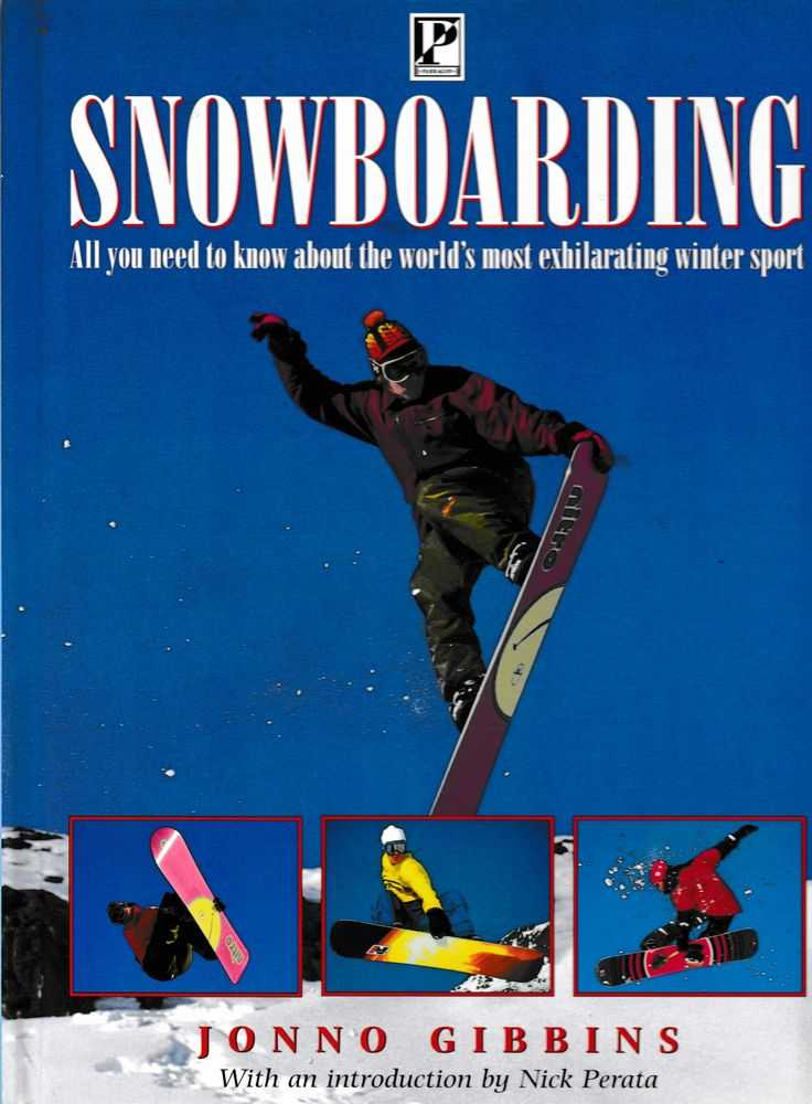 Image for Snowboarding: All You Need To Know About he World's Most Exhilarating Winter Sport