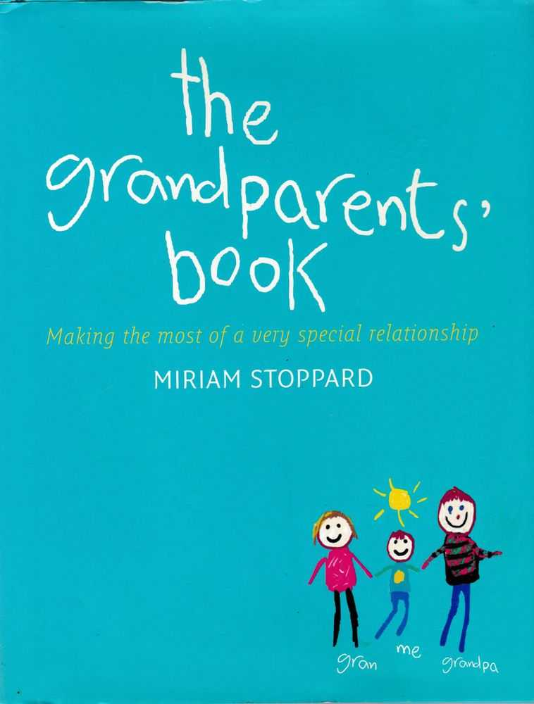 Image for The Grandparent's Book: Making the most of a very special relationship