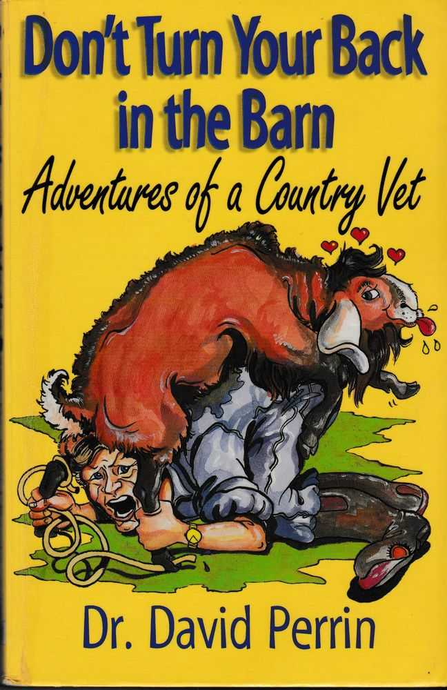 Image for Don't Turn Your Back in the Barn: Adventures of a Country Vet