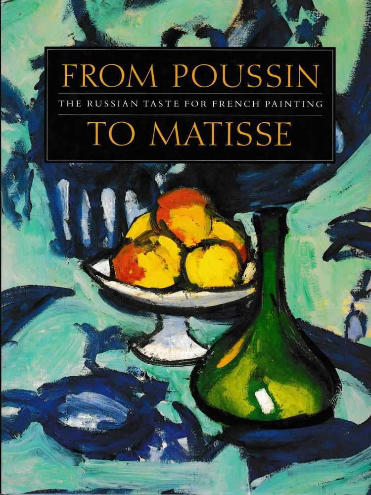 Image for From Poussin to Matisse: The Russian Taste for French Painting - A Loan Exhibition from the U.S.S.R.