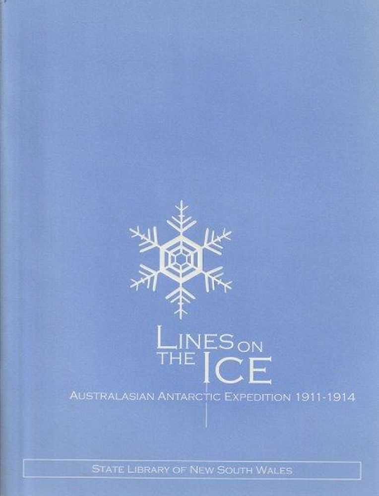 Image for Lines On The Ice - Australasian Antarctic Expedition 1911-1914