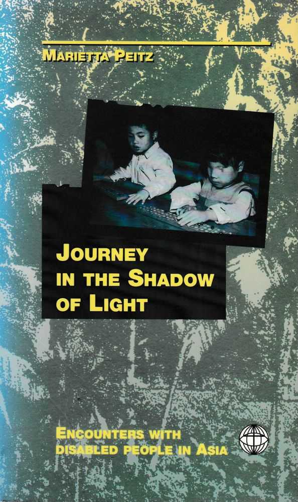 Image for Journey In The Shadow of Light: Encounters with Disabled People in Asia