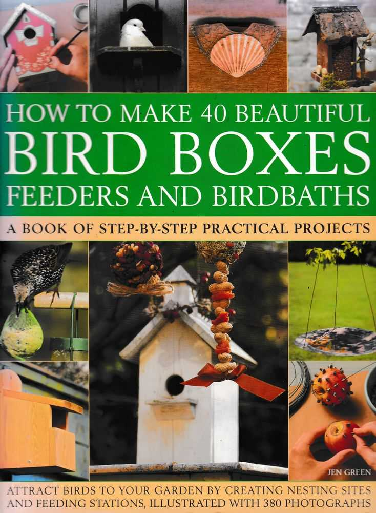Image for How To Make 40 Beautiful Bird Boxes: Feeders and Birdbaths: A Book of Step-By-Step Practical Projects