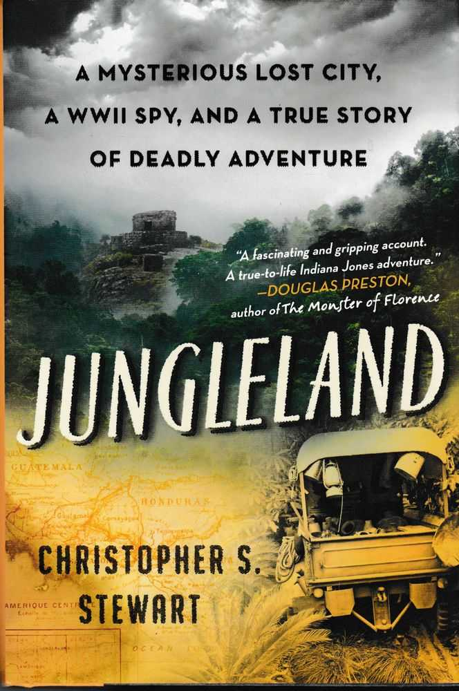 Image for Jungleland: A Mysterious Lost City, A WWII Spy, And a True Story of Deadly Adventure