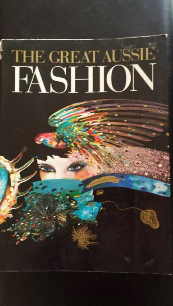 Image for The Great Aussie Fashion: Australian Fashion Designers 1984-1985