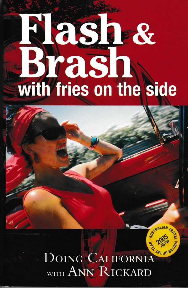 Image for Flash & Brash With Fries on the Side: Doing California with Ann Richard