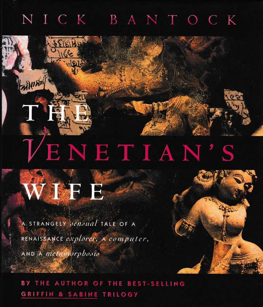Image for The Venetian's Wife: A Strangely Sensual Tale of a Renaissance Explorer, A Computer and a Metamorphosis