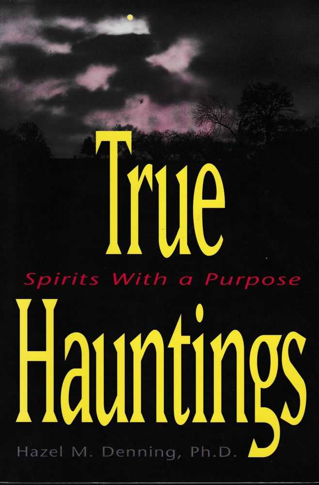Image for True Hauntings: Spirits With A Purpose