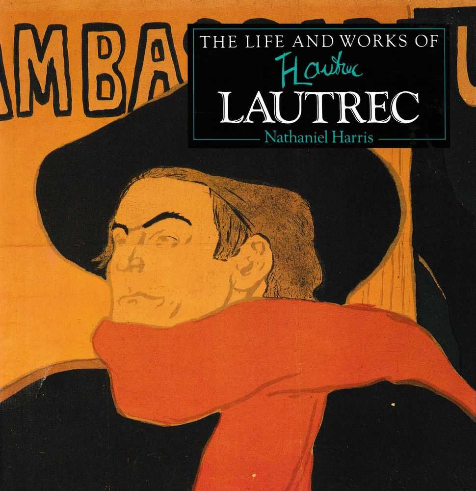 Image for The Life and Works of Lautrec
