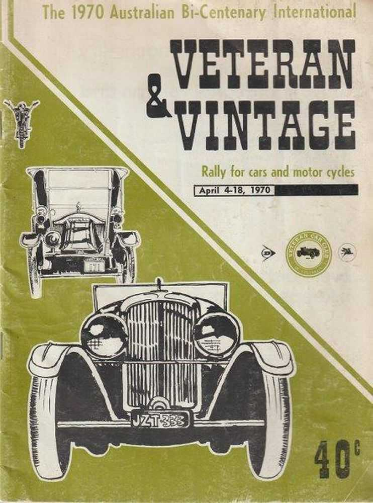 Image for Veteran & Vintage: Rally for Cars and Motor Cycles April 4-18 1970 [The 1970 Australian Bi-Centenary International]