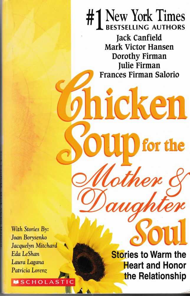 Image for Chicken Soup for the Soul Mother and Daughter Soul: Stories to Warm the Heart and Honor the relationship