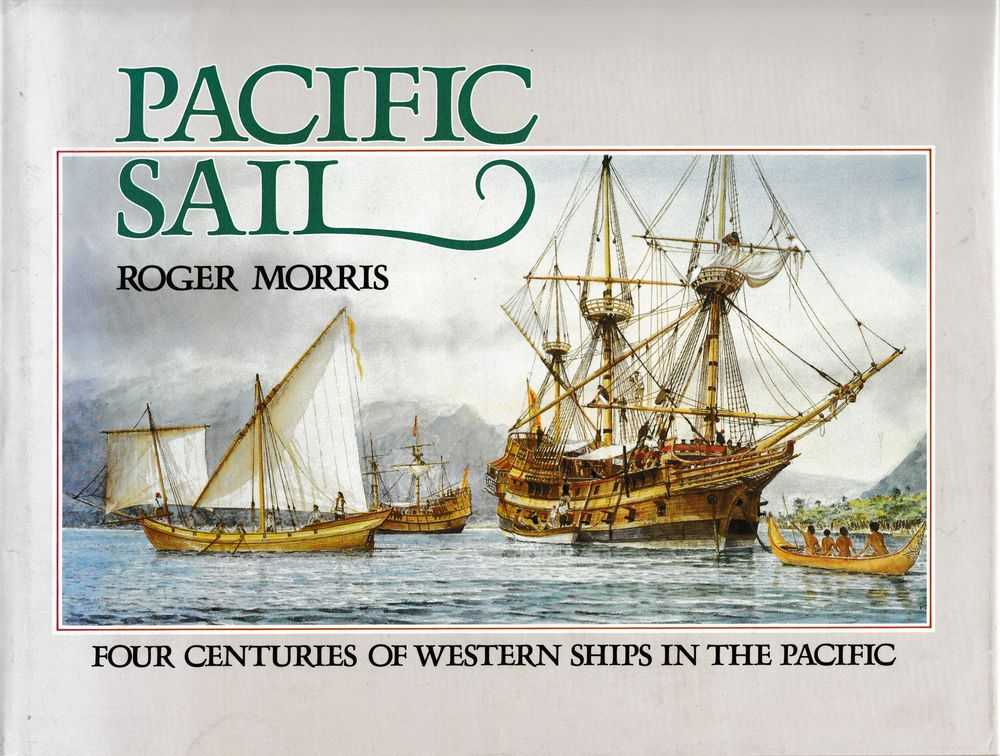 Image for Pacific Sail: Four Centuries of Western Ships in the Pacific