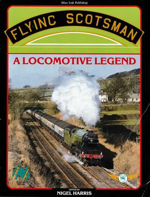 Image for Flying Scotsman: A Locomotive Legend