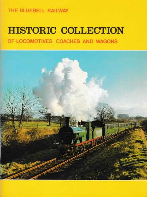 Image for The Bluebell Railway's Historic Collection of Locomotives Coaches and Wagons