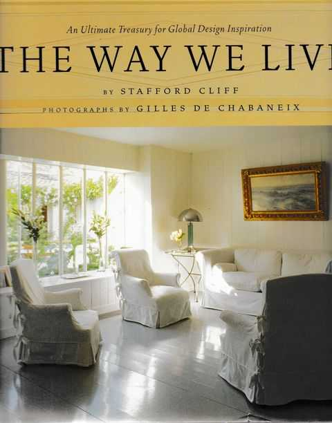 Image for The Way We Live: An Ultimate treasury for Global Design Inspiration