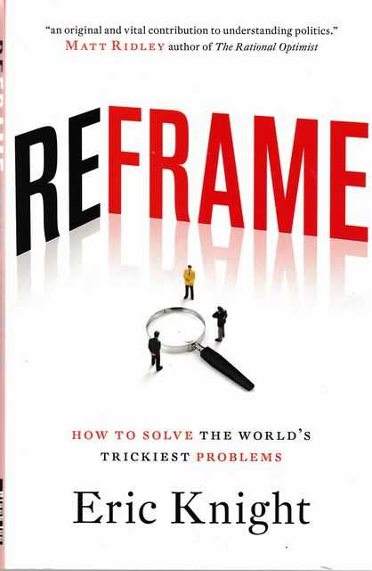 Image for Reframe: How To Solve The World's Trickiest Problems