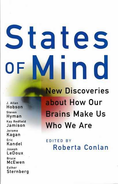 Image for States of Mind: New Discoveries about How Our Brains Make Us Who We Are