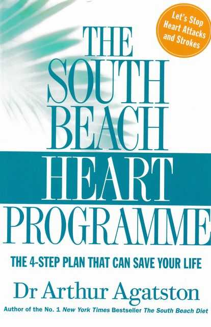 Image for The South Beach Heart Programme: The 4-Step Plan That Can Save your Life