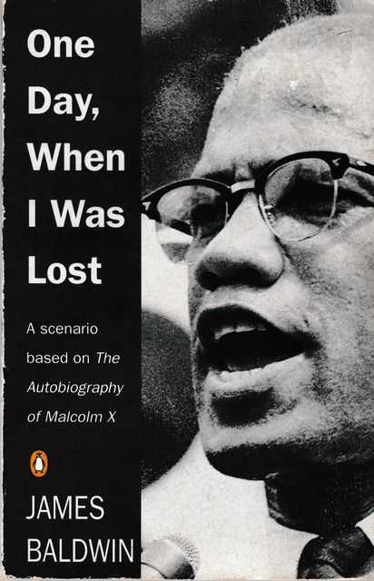 Image for One Day, When I Was Lost : A Scenario Based on The Autobiography of Malcolm X