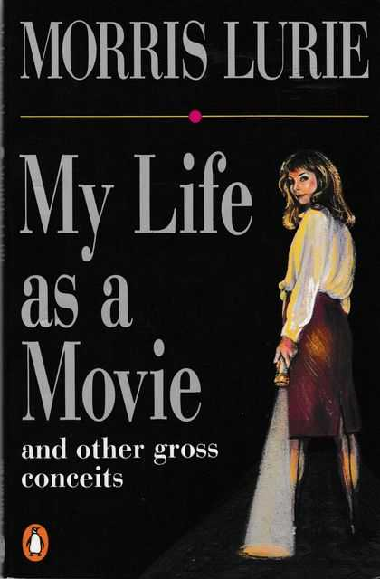 Image for My Life as a Movie and other Gross Conceits