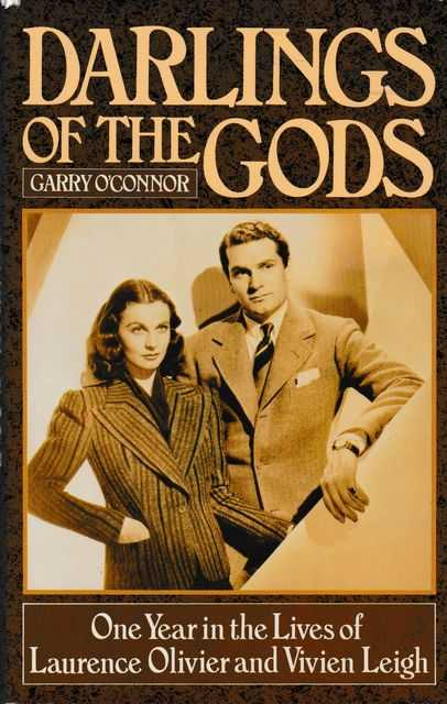 Image for Darlings of the Gods: One year in the Lives of Laurence Olivier and Vivien Leigh
