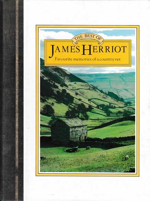 Image for The Best of James Herriot: Favourite Memories of a Country Vet