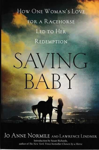 Image for Saving Baby: How One Woman's Love for a Racehorse Led her to Redempton