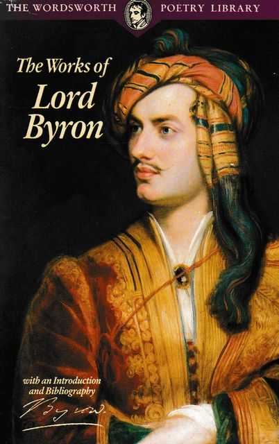 Image for The Works of Lord Byron [The Wordsworth Poetry Library]
