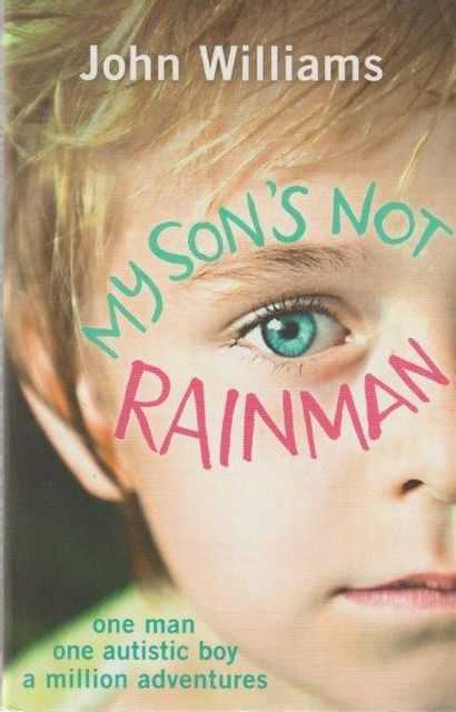 Image for My Son's Not Rainman