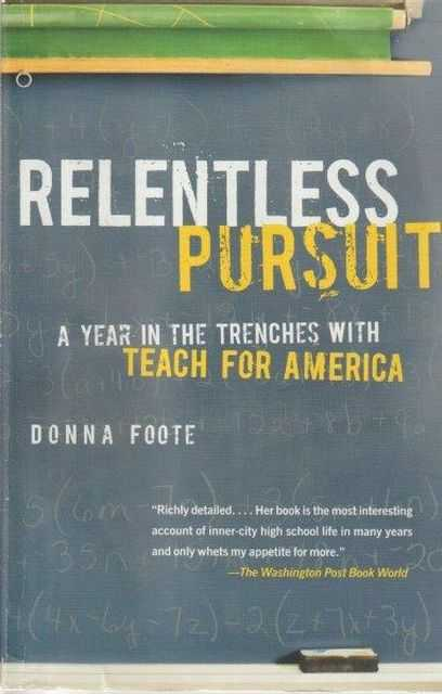 Image for Relentless Pursuit - A Year In The Trenches With Teach For America