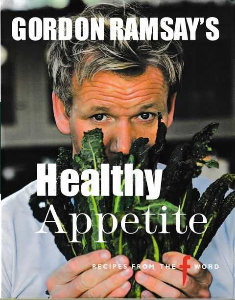 Image for Gordon Ramsay's Healthy Appetite - Recipes from the F Word